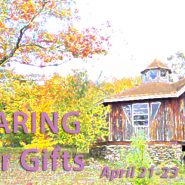 Spring Retreat: Sharing Your Gifts